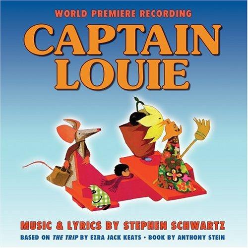 Stephen Schwartz, Captain Louie, Piano, Vocal & Guitar (Right-Hand Melody)