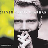 Download Steven Curtis Chapman Be Still And Know sheet music and printable PDF music notes