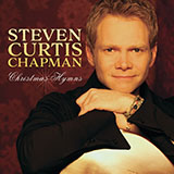 Download Steven Curtis Chapman I Heard The Bells On Christmas Day sheet music and printable PDF music notes