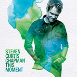 Download Steven Curtis Chapman One Heartbeat sheet music and printable PDF music notes