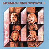 Download Bachman-Turner Overdrive 'Takin' Care Of Business' printable sheet music notes, Pop chords, tabs PDF and learn this Super Easy Piano song in minutes