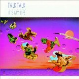 Download Talk Talk It's My Life sheet music and printable PDF music notes