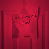 Download Tate McRae You Broke Me First sheet music and printable PDF music notes