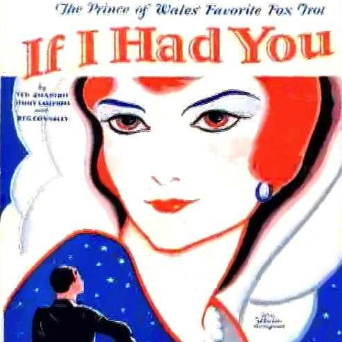 Ted Shapiro, If I Had You, Piano, Vocal & Guitar (Right-Hand Melody)