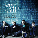 Download Tenth Avenue North 'By Your Side' printable sheet music notes, Christian chords, tabs PDF and learn this Easy Piano song in minutes