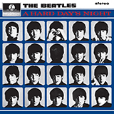 Download The Beatles A Hard Day's Night sheet music and printable PDF music notes