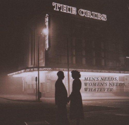 The Cribs, Men's Needs, Lyrics & Chords