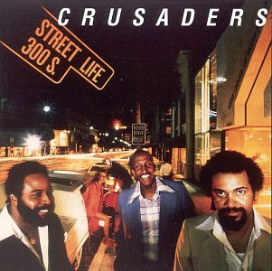 The Crusaders, Street Life, Easy Piano