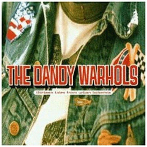 The Dandy Warhols, Bohemian Like You, Lyrics & Chords