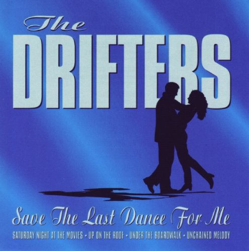 The Drifters, Save The Last Dance For Me, Lyrics & Chords