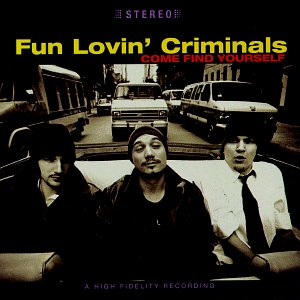 The Fun Lovin' Criminals, Scooby Snacks, Lyrics & Chords