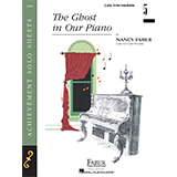 Download Nancy Faber 'The Ghost in Our Piano' printable sheet music notes, Children chords, tabs PDF and learn this Piano Adventures song in minutes