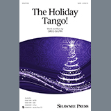 Download Greg Gilpin 'The Holiday Tango' printable sheet music notes, Christmas chords, tabs PDF and learn this SAB Choir song in minutes