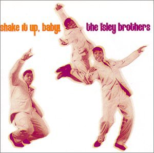 The Isley Brothers, Twist And Shout, Lyrics & Chords