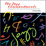 Download Jerry Tolson The Jazz Commandments (Guidelines For Jazz Articulation And Style) - C Bass Clef Instruments sheet music and printable PDF music notes