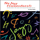 Download Jerry Tolson The Jazz Commandments (Guidelines For Jazz Articulation And Style) - C Treble Clef Instruments sheet music and printable PDF music notes