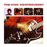 Download The Kinks Till The End Of The Day sheet music and printable PDF music notes