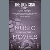 Download Mark Brymer 'The Lion King (2019) (Choral Highlights)' printable sheet music notes, Disney chords, tabs PDF and learn this SSA Choir song in minutes