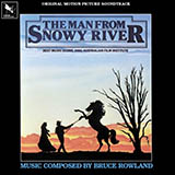 Download Bruce Rowland 'The Man From Snowy River (Main Title Theme)' printable sheet music notes, Film/TV chords, tabs PDF and learn this Very Easy Piano song in minutes