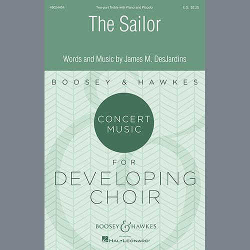 James DesJardins, The Sailor, 2-Part Choir