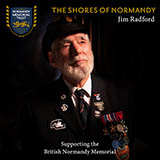 Download Jim Radford 'The Shores Of Normandy' printable sheet music notes, Folk chords, tabs PDF and learn this Piano, Vocal & Guitar (Right-Hand Melody) song in minutes