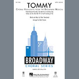 Download The Who Tommy (Choral Highlights from the Broadway Musical) (arr. Mark Brymer) sheet music and printable PDF music notes