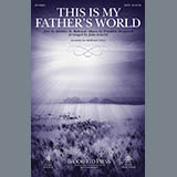 Download John Leavitt 'This Is My Father's World - Full Score' printable sheet music notes, Sacred chords, tabs PDF and learn this Choir Instrumental Pak song in minutes