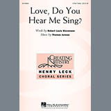 Download Thomas Juneau Love, Do You Hear Me Sing? sheet music and printable PDF music notes