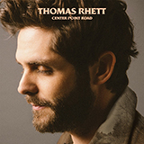 Download Thomas Rhett Look What God Gave Her sheet music and printable PDF music notes