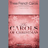 Download Stan Pethel 'Three French Carols' printable sheet music notes, Sacred chords, tabs PDF and learn this Choral song in minutes