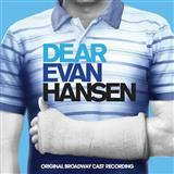 Download Pasek & Paul To Break In A Glove (from Dear Evan Hansen) sheet music and printable PDF music notes