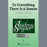Download Audrey Snyder 'To Everything There Is A Season' printable sheet music notes, Festival chords, tabs PDF and learn this 3-Part Mixed song in minutes
