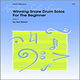 Download Tom Brown Winning Snare Drum Solos For The Beginner sheet music and printable PDF music notes