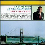 Download Tony Bennett 'I Left My Heart In San Francisco' printable sheet music notes, Pop chords, tabs PDF and learn this Piano song in minutes