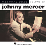 Download Johnny Mercer 'Too Marvelous For Words [Jazz version] (arr. Brent Edstrom)' printable sheet music notes, Jazz chords, tabs PDF and learn this Piano song in minutes
