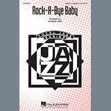 Download Traditional Rock-A-Bye, Baby (arr. Michele Weir) sheet music and printable PDF music notes