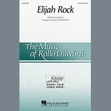 Download Traditional Spiritual Elijah Rock (arr. Rollo Dilworth) sheet music and printable PDF music notes