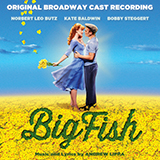 Download Andrew Lippa 'Two Men In My Life (from Big Fish)' printable sheet music notes, Broadway chords, tabs PDF and learn this Piano & Vocal song in minutes