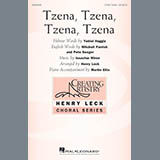 Download Henry Leck 'Tzena, Tzena, Tzena, Tzena' printable sheet music notes, Concert chords, tabs PDF and learn this 3-Part Treble song in minutes