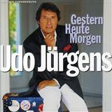 Download Udo Jurgens 'Gestern - Heute - Morgen' printable sheet music notes, Pop chords, tabs PDF and learn this Piano, Vocal & Guitar (Right-Hand Melody) song in minutes
