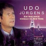 Download Udo Jurgens 'Ich War Noch Niemals In New York' printable sheet music notes, Pop chords, tabs PDF and learn this Piano, Vocal & Guitar (Right-Hand Melody) song in minutes