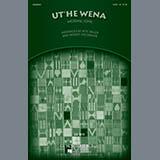 Download Robert DeCormier Ut'he Wena sheet music and printable PDF music notes