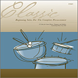 Download Various Classic Beginning Solos For The Complete Percussionist sheet music and printable PDF music notes