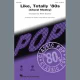 Download Various Like, Totally '80s (arr. Mark Brymer) sheet music and printable PDF music notes