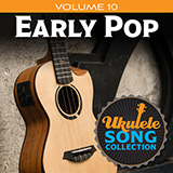 Download Various Ukulele Song Collection, Volume 10: Early Pop sheet music and printable PDF music notes