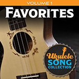 Download Various Ukulele Song Collection, Volume 1: Favorites sheet music and printable PDF music notes
