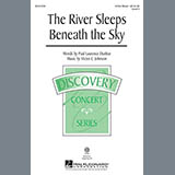 Download Victor C. Johnson The River Sleeps Beneath The Sky sheet music and printable PDF music notes