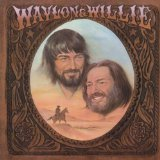 Download Waylon Jennings & Willie Nelson Mammas Don't Let Your Babies Grow Up To Be Cowboys sheet music and printable PDF music notes