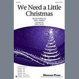 Download Jerry Herman 'We Need A Little Christmas (from Mame) (arr. Mark Hayes)' printable sheet music notes, Christmas chords, tabs PDF and learn this TTBB Choir song in minutes