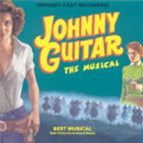 Download Joel Higgins, Martin Silvestri and Nick Van Hoogstraten 'Welcome Home (from Johnny Guitar - The Musical)' printable sheet music notes, Broadway chords, tabs PDF and learn this Piano & Vocal song in minutes